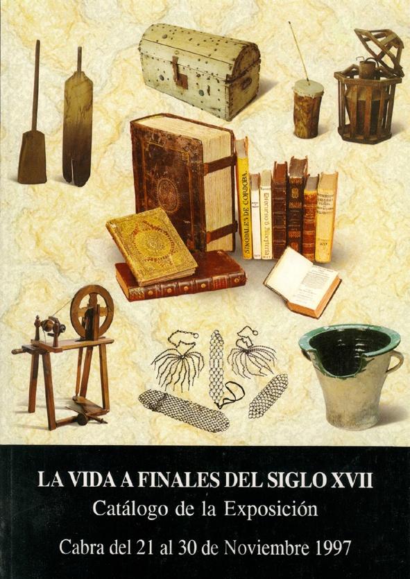 Exposición la vida a finales del siglo XVII