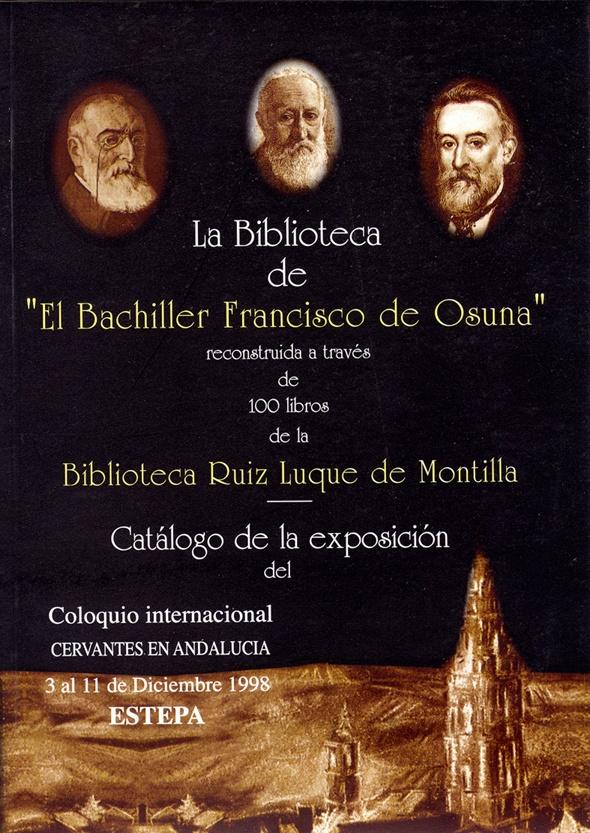 Exposición la biblioteca de El Bachiller Francisco de Osuna