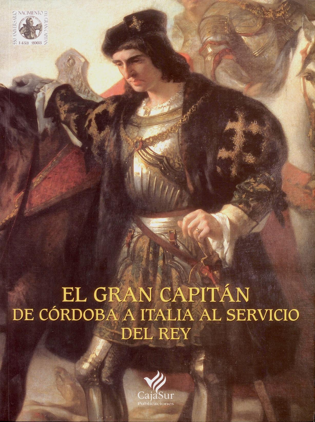 Exposición el Gran Capitán. De Córdoba a Italia al servicio del Rey