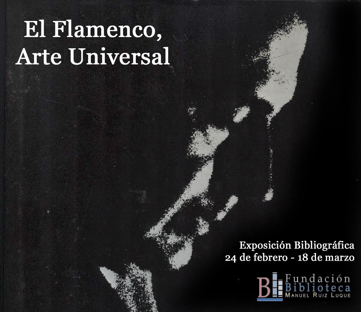 Exposición El Flamenco, Arte Universal
