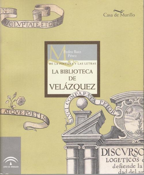 Exposición de la pintura y las letras. La biblioteca de Velázquez